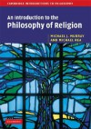 An Introduction to the Philosophy of Religion - Michael Rea, Michael J. Murray