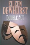 Double Act - Eileen Dewhurst