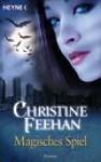 Magisches Spiel Roman - Ursula Gnade, Christine Feehan