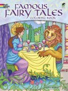 Famous Fairy Tales Coloring Book - Marty Noble