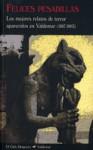 Felices pesadillas. Los mejores relatos de terror aparecidos en Valdemar (1987-2003) - Robert Louis Stevenson, Arthur Quiller-Couch, Guy de Maupassant, H.G. Wells, Wilkie Collins, E.T.A. Hoffmann, M.R. James, W.B. Yeats, Bram Stoker, Nathaniel Hawthorne, Richard Matheson, Honoré de Balzac, Washington Irving, Saki, Ambrose Bierce, Robert E. Howard, Joseph S