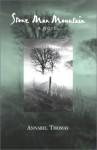 Stone Man Mountain: A Novel - Annabel Thomas