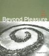 Beyond Pleasure: Freud, Lacan, Barthes - Margaret Iversen