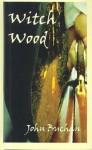 Witch Wood - John Buchan