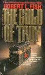 The Gold of Troy - Robert L. Fish
