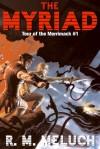 The Myriad - R.M. Meluch