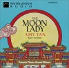 The Moon Lady (Audiocd) - Amy Tan, Gretchen Schields