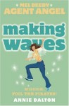 Making Waves - Annie Dalton