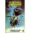 The Incompleat Enchanter - L. Sprague de Camp, Fletcher Pratt