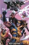 Uncanny X-Men: The Complete Collection by Matt Fraction, Vol. 1 - Matt Fraction, Ed Brubaker, Greg Land, Daniel Acuña, Mitch Breitweiser, Sam Keith, Jamie McKelvie, Terry Dodson