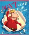 Don't Read This Book! - Jill Lewis, Deborah Allwright