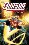 Quasar Classic - Volume 1 - Mark Gruenwald, Paul Ryan, Danny Bulanadi, Mike Manley