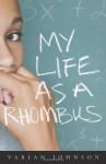 My Life as a Rhombus - Varian Johnson