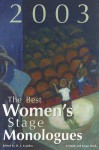 The Best Women's Stage Monologues of 2003 - D.L. Lepidus