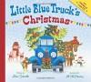 Little Blue Truck's Christmas - Alice Schertle, Jill McElmurry