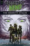 The Serenity Strain - Ben Adams, Ellen Langas Campbell, Chris Pourteau, Michael Corley
