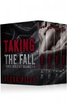 TAKING THE FALL - The Complete Series: Part One, Part, Two, Part Three & Part Four - Alexa Riley, Aquila Editing, Mayhem Cover Creations