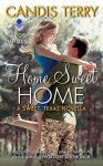 Home Sweet Home - Candis Terry