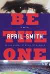 Be the One - April Smith