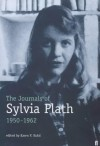 The Journals of Sylvia Plath, 1950-1962 - Karen V. Kukil, Sylvia Plath