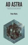 Ad Astra - Peter Watts, Omar Moreno, Manuel de los Reyes