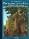 Der Selbstsüchtige Riese. ( Ab 4 J.) - Oscar Wilde, S. Saelig Gallagher