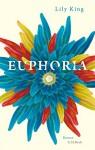 Euphoria: Roman - Lily King, Sabine Roth