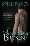 Surviving Broken (The Mathews Family Book 4) - Beverly Preston