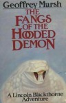 The Fangs of the Hooded Demon: A Lincoln Blackthorne Adventure - Geoffrey Marsh