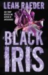 Black Iris - Leah Raeder