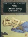Orpheus in the Underworld - Ovid