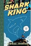 The Shark King: Toon Books Level 3 - R. Kikuo Johnson