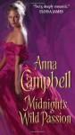 Midnight's Wild Passion - Anna Campbell