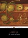 The Nature of Things (Penguin Classics) - Lucretius