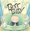 The Boss Baby - Marla Frazee