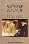 The Blood of Others - Simone de Beauvoir, Roger Senhouse, Yvonne Moyse
