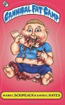 Cannibal Fat Camp (Splattire) (Volume 1) - David C Hayes, Mark C Scioneaux