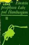 Einstein przepływa Łabę pod Hamburgiem - Siegfried Lenz