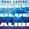 The Deep Blue Alibi: A Solomon vs. Lord Novel - Paul Levine, William Dufris, Inc. Blackstone Audio