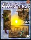 Chronicle of the Awakenings (Nephilim) - Shannon Appelcline, John Tuckey, Kenneth Hite, Bill Filios, Donald Kubasak, Adam Thornton