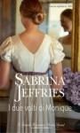 I due volti di Monique - Sabrina Jeffries
