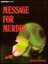 Message for Murder - Jamie Greene