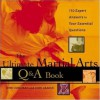 The Ultimate Martial Arts Q&A Book : 750 Expert Answers to Your Essential Questions - John Corcoran, John Graden