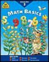 Math Basics Grade 3 (I Know It! Books) - Roberta Bannister, Lorie DeYoung, Barbara Gregorich, Joan Hoffman, Chris Cook