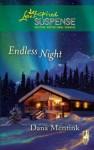 Endless Night (Mills & Boon Love Inspired Suspense) - Dana Mentink
