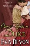 Once Upon a Duke - Eva Devon