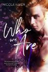 Who We Are - Nicola Haken