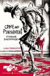 Crime and Punishment: (Penguin Classics Deluxe Edition) - Fyodor Dostoyevsky, Oliver Ready, Oliver Ready, Oliver Ready, Zohar Lazar