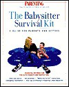 The Babysitter's Survival Kit: A Guide for Parents and Sitters [With Magnetic Erasable Board, Notepad] - Parenting Magazine, The Editors of Parenting Magazine