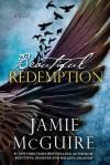 Beautiful Redemption - Jamie McGuire
